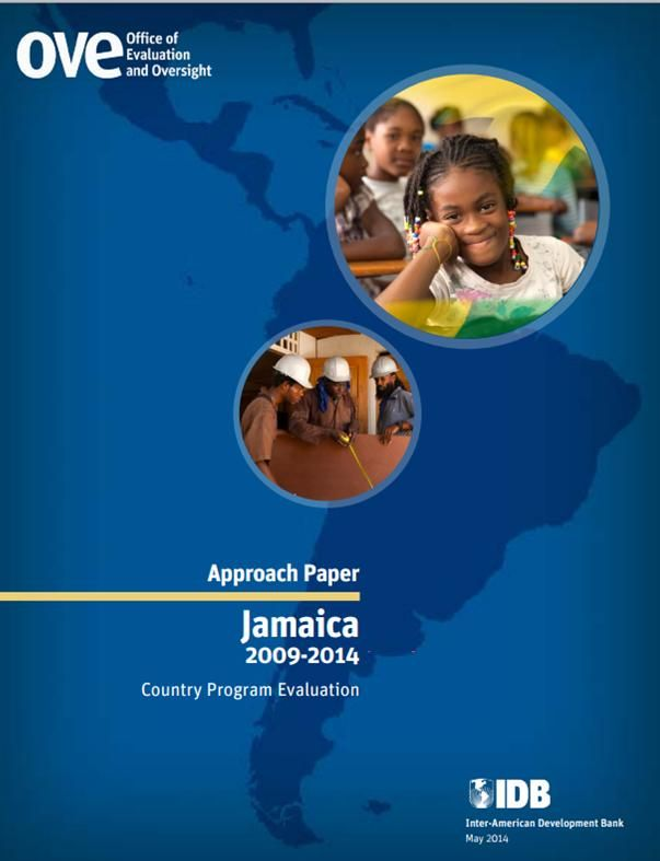 Approach Paper: Country Program Evaluation: Jamaica (2009-2014) (EBOOK) http://publications.iadb.org/handle/11319/6473?scope=123456789/11&thumbnail=false&order=desc&rpp=5&sort_by=score&page=2&query=2014&group_by=none&etal=0 This paper sets out the proposed approach to and methodology for the planned Country Program Evaluation (CPE), which represents the third occasion on which Office of Evaluation and Oversight (OVE) evaluates the Bank's program with Jamaica.