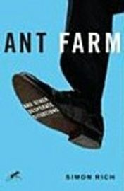 Simon Rich - Ant Farm: And Other Desperate Situations.