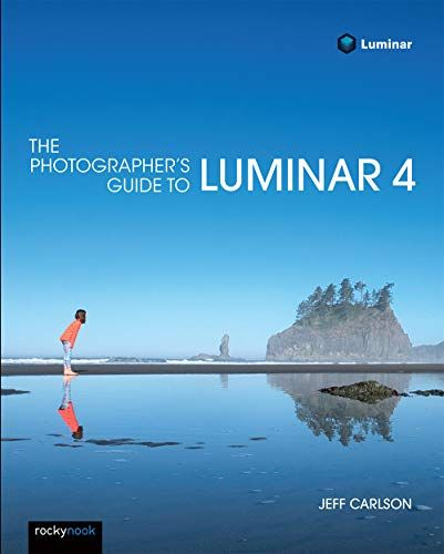 Epub Free The Photographers Guide To Luminar Pdf Download Free Epub Mobi Ebooks In 2020 Ebook Photographer Paperbacks