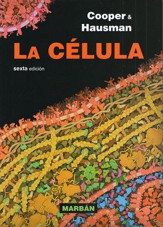 Cooper La Célula Libro De Biologia Biología Celular Biologia Molecular