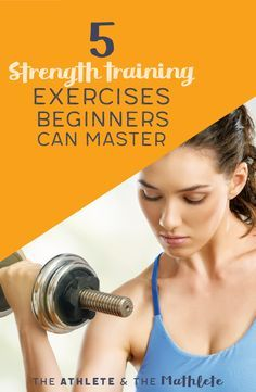 5 strength training exercises that you can master! All five of these moves work a different muscle group and while basic, will allow you to start feeling comfortable with this workout style. Click through or save this pin for later!