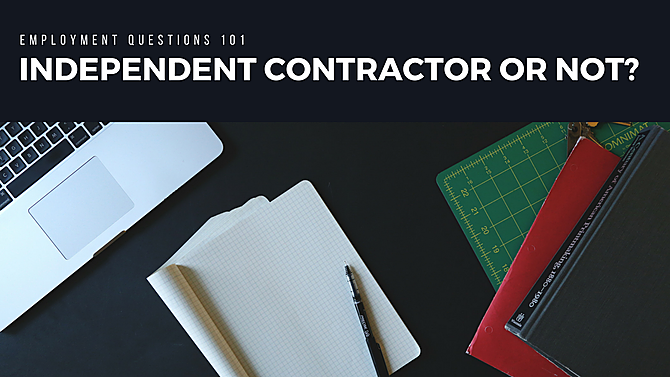 Independent Contractor Or Employee The Difference And Why You