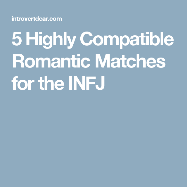 Infj dating matches