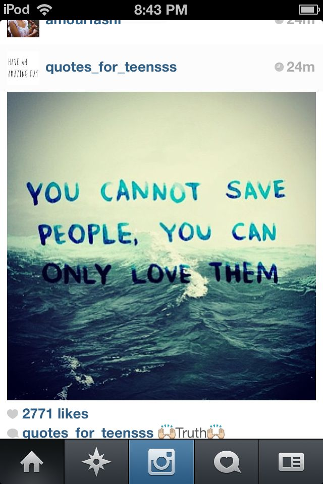 You Can T Save Someone Especially If They Don T Want To Help