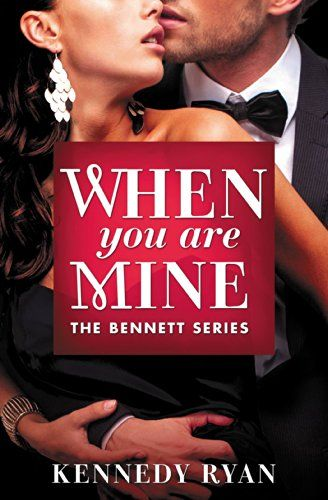 When You Are Mine (The Bennett Series Book 1) by Kennedy Ryan http://www.amazon.com/dp/B00GWOFF5I/ref=cm_sw_r_pi_dp_4cxHvb0DJS5P8