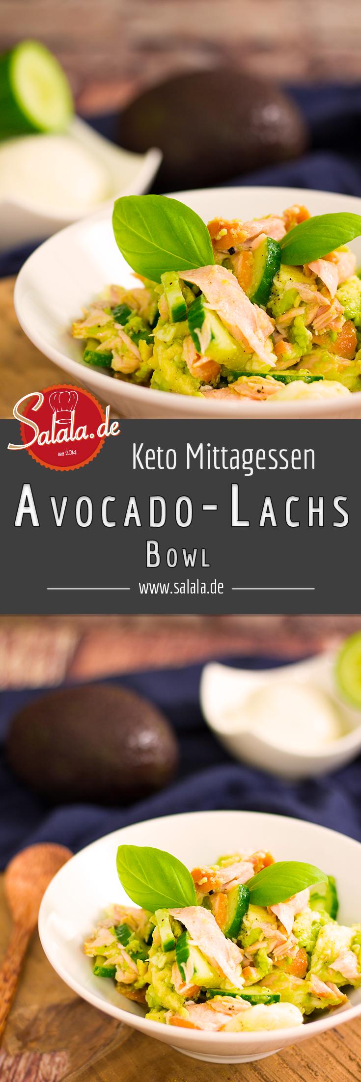Photo of Avocado-Lachs Bowl – Keto Mittagessen im Büro | salala.de – Low Carb leicht gemacht