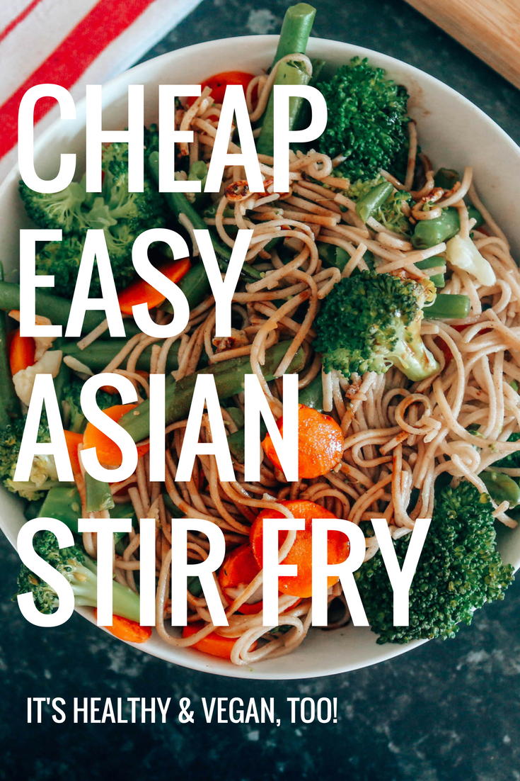 Cheap Easy Asian Stir Fry Recipe: The Simplest, Healthiest Weeknight Dinner! (PS It's Vegan!)