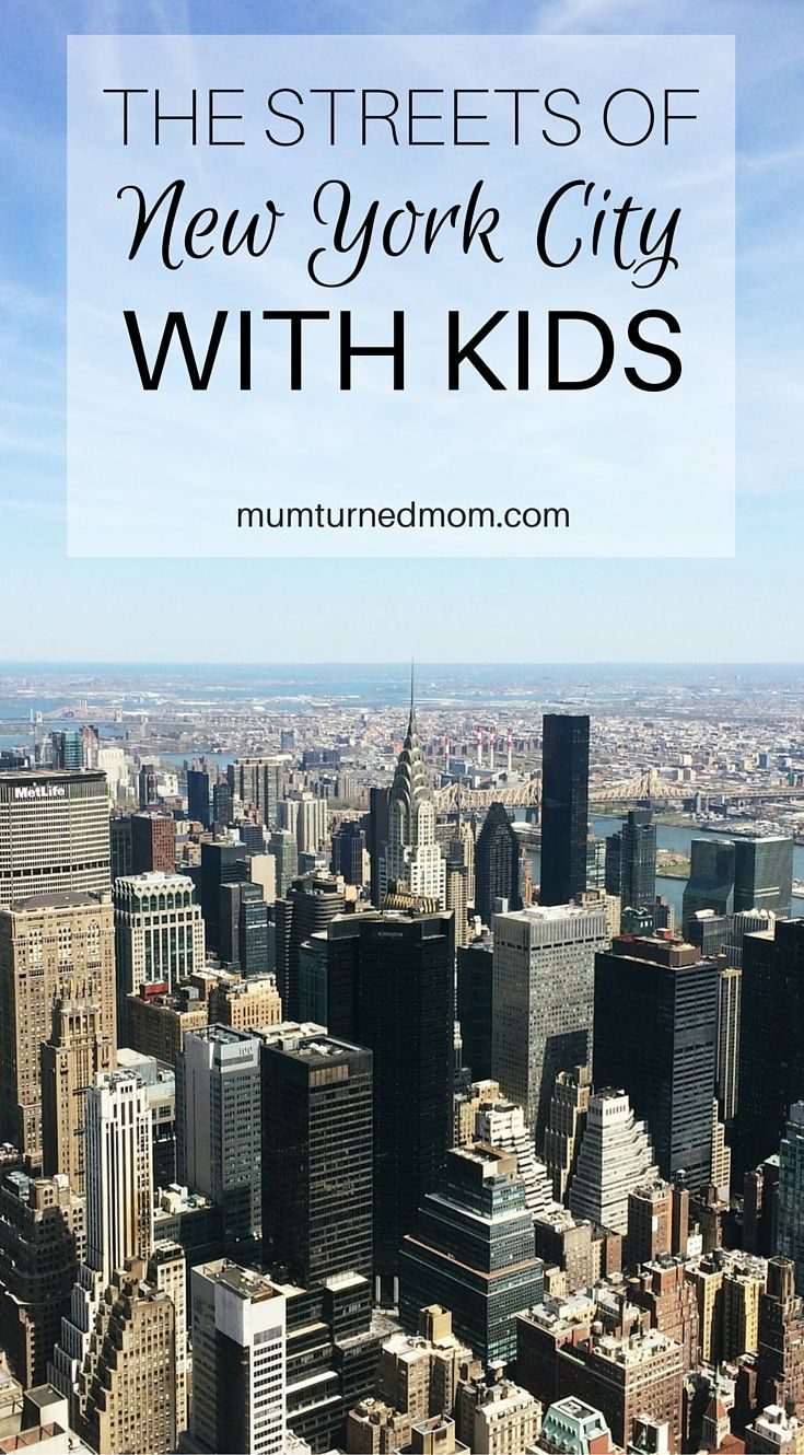 The Streets Of New York City With Kids