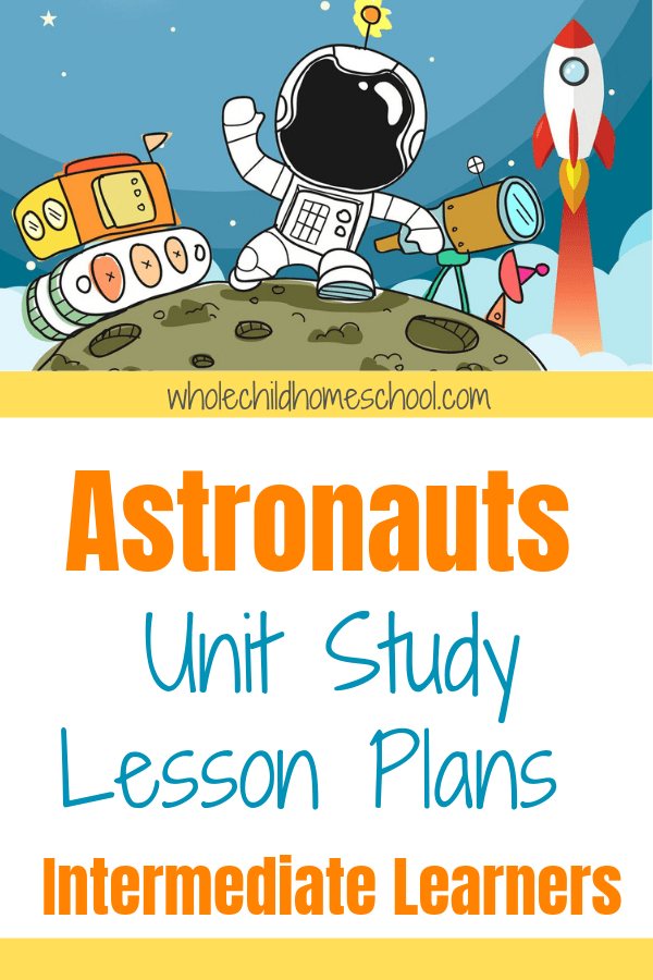 Photo of FREE Astronaut Unit Study for Upper Elementary Homeschool Students
