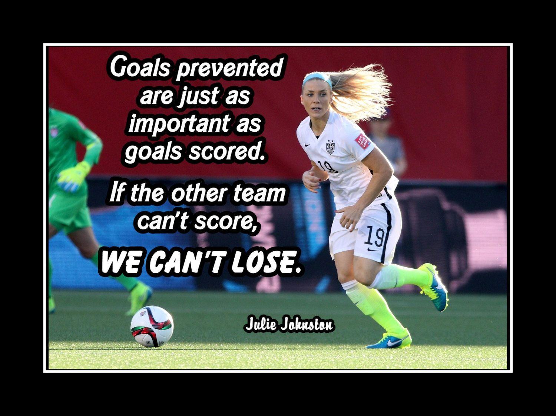 Soccer Motivation Encouragement Poster Julie Johnston Photo Quote Wall Art 5x7 Quot 11x14 Quot Goals Sto Soccer Motivation Soccer Inspiration Soccer Training