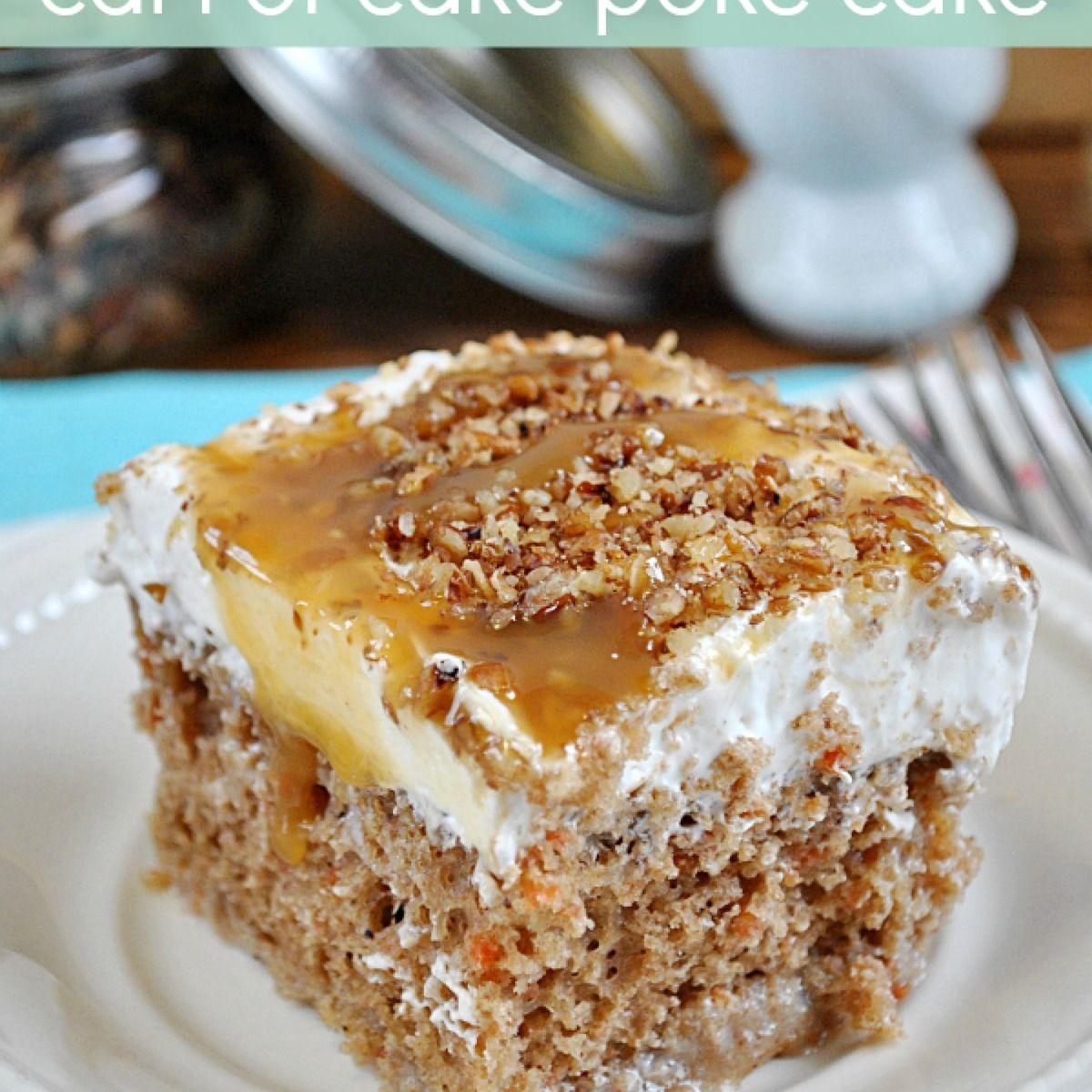 Better than easter carrot cake poke cake recipe