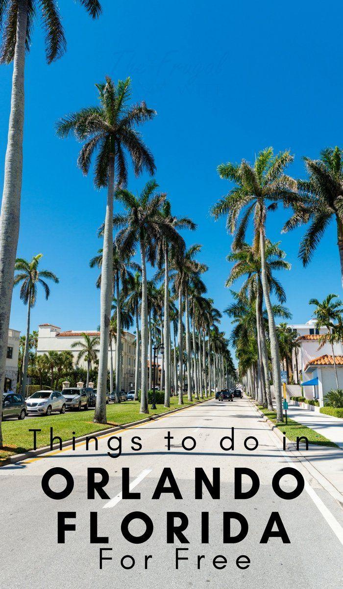 25 Free Things To Do In Orlando Fl Our Roaming Hearts Orlando Travel Visiting Orlando Florida Orlando Florida Vacation