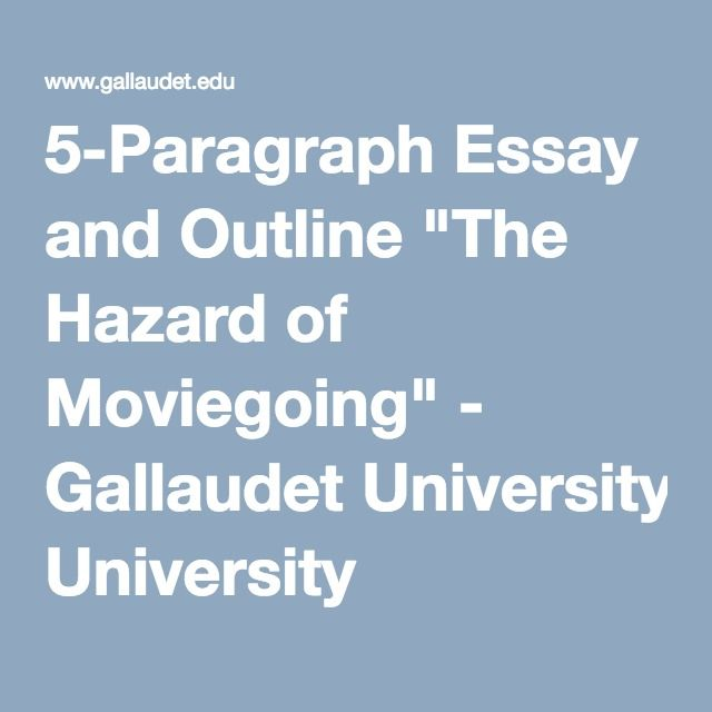 "5-Paragraph Essay And Outline ""The Hazard Of Moviegoing"