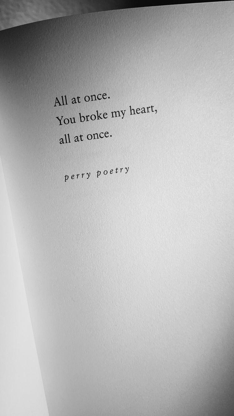 #quotes #heartbreak #perrypoetry