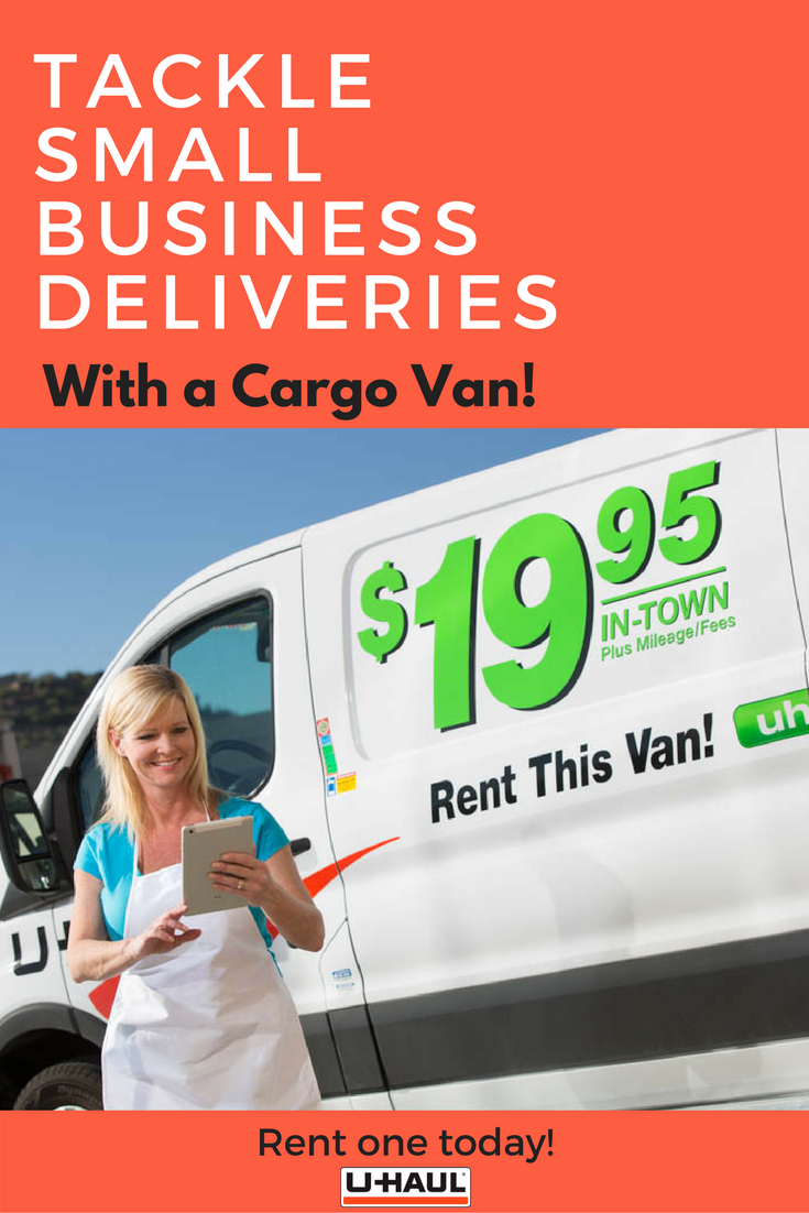 U Haul Cargo Vans Make It Even Easier For You To Tackle Your Local Small Business Deliveries Starting At Just 19 99 Per R U Haul Truck Cargo Van Moving Truck