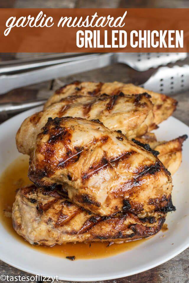 Grilled Garlic Mustard Chicken is an easy chicken marinade ...