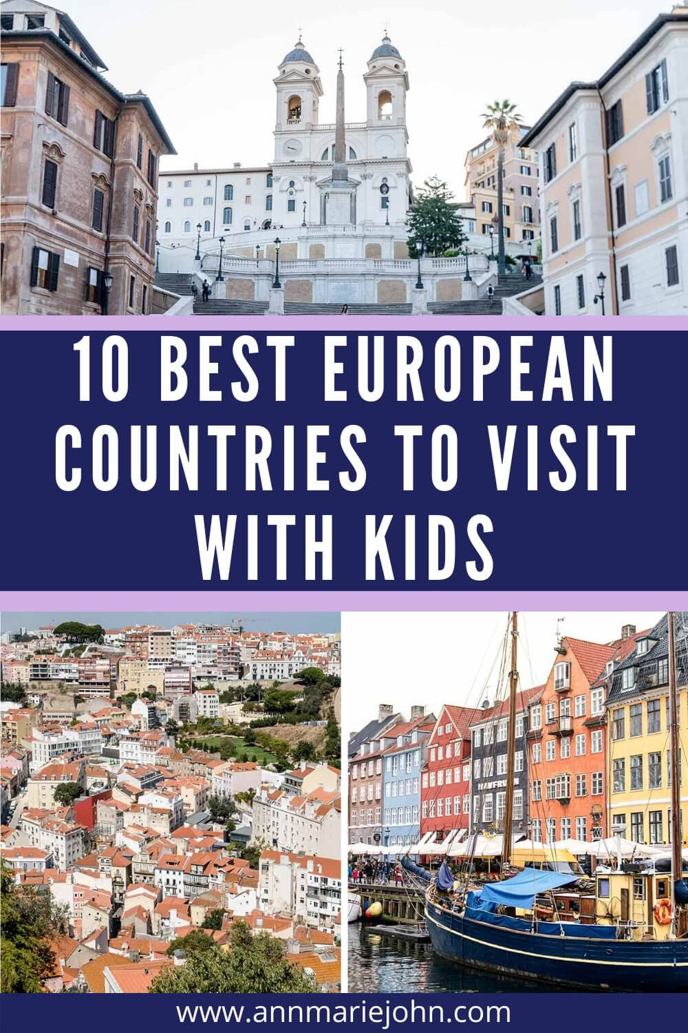 10 Best European Countries To Travel With Kids Best Countries To Visit European Vacation Europe Vacation