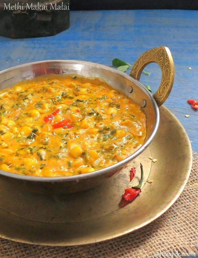 Corn Methi Malai In 2019 Indian Food Recipes Curry