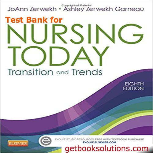 Download Nursing Today Transition And Trends 8th Edition By Zerwekh