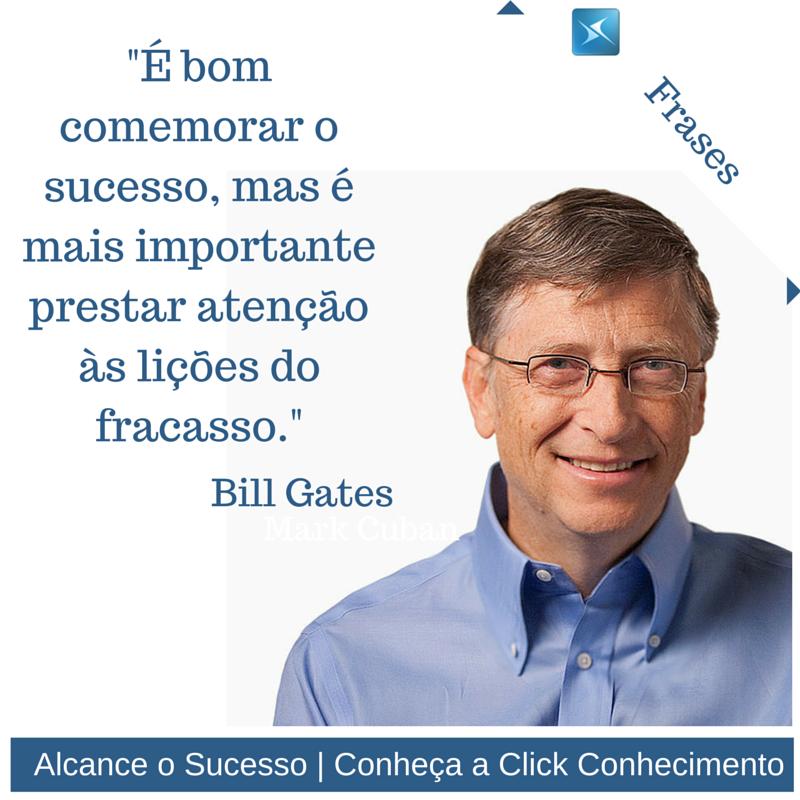 Frase Motivacional Bill Gates Treinamento E