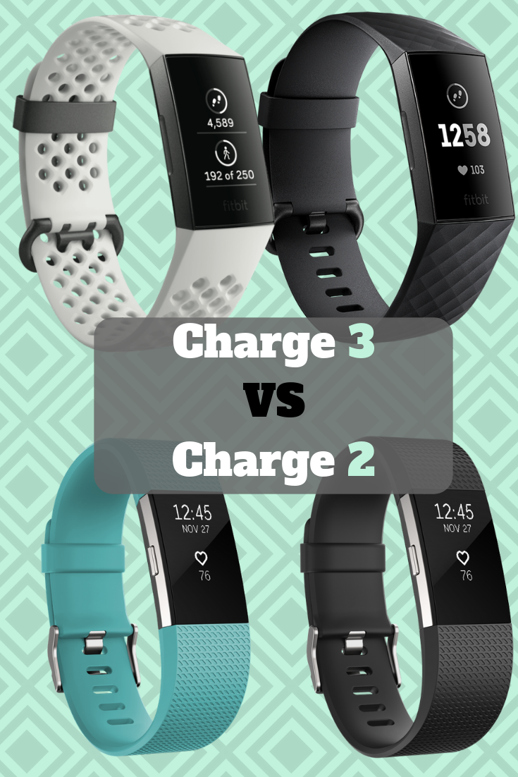 Fitbit Charge 3 Vs Fitbit Charge 2 Fitbit Fitbit Charge Fitness Watches For Women