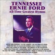 All Time Greatest Hymns In 2020 Tennessee Ernie Ford Sweet Hour Of Prayer All About Time