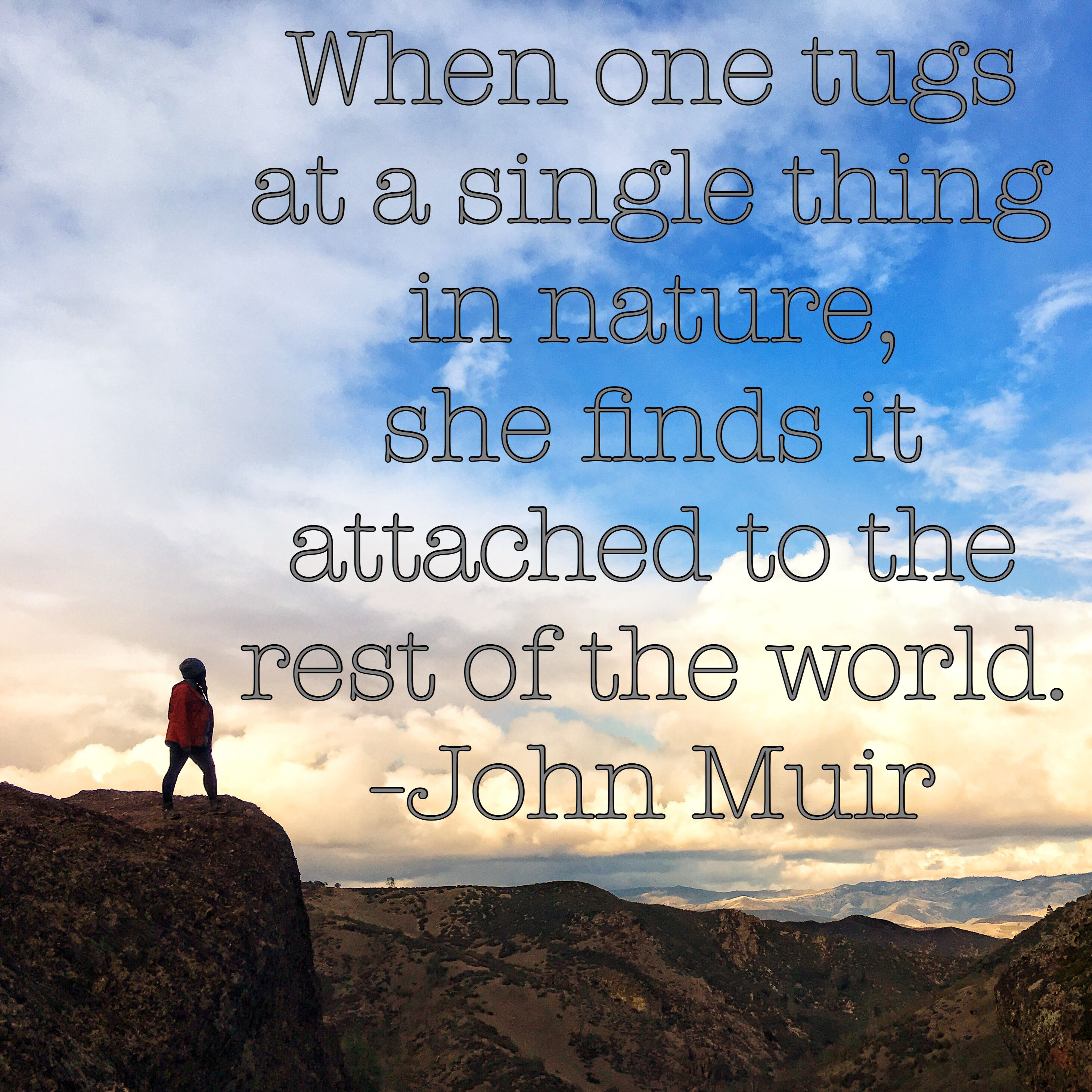 John Muir Quote Nature When You Be Tugs At A Single Thing