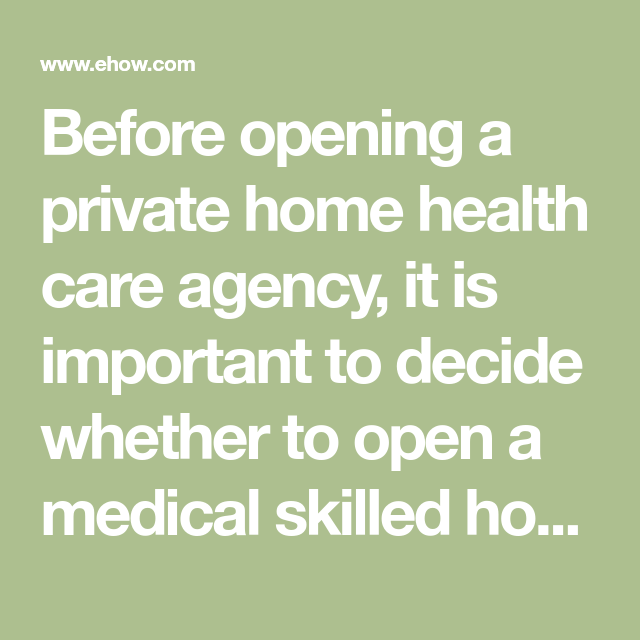 How to Start a Private Home Health Care Agency