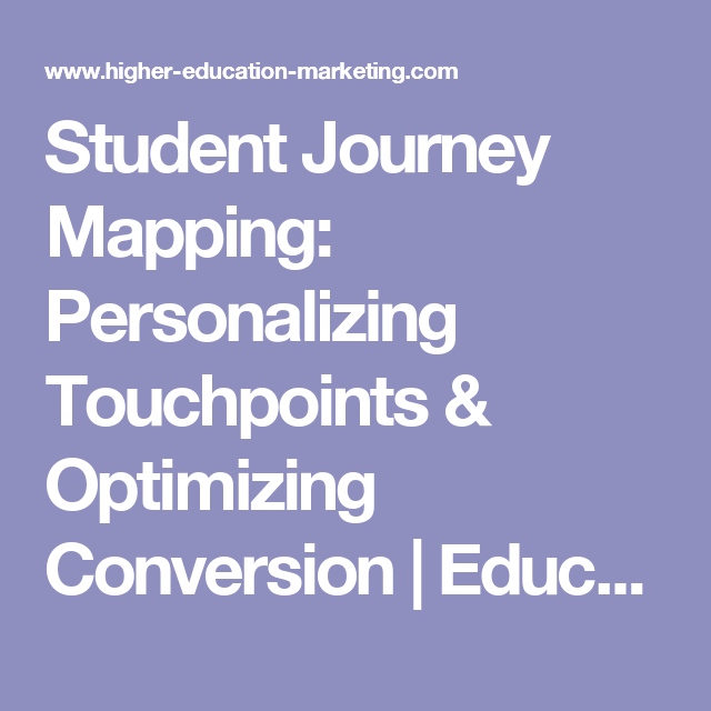 Student Journey Mapping Personalizing Touchpoints Optimizing - Student journey mapping