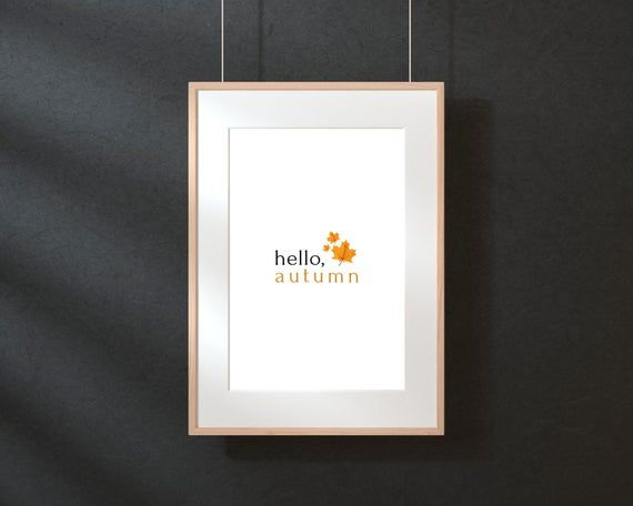 Hello Autumn Printable - Seasonal Wall Decor - Cozy Gifts For Home - Hygge Prints - Autumn Home Decor - Instant Download A4 PDF #helloautumn