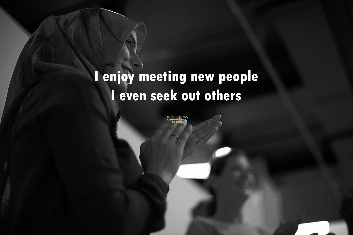 I Enjoy Meeting New People I Even Seek Out Others
