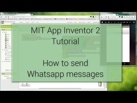 Android Tutorial How To Send Whatsapp Messages With Mit App Inventor 2 Android Tutorials Whatsapp Message Messages
