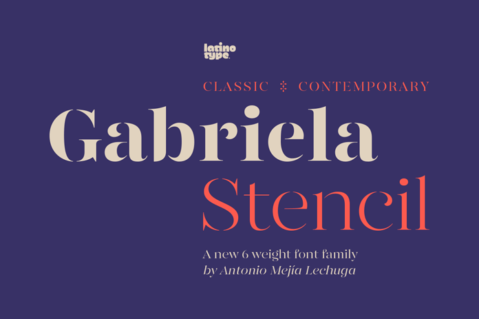 Gabriela Stencil font family from Latinotype.