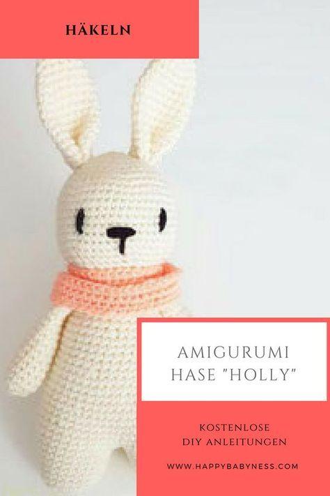 HASE HOLLY *** Kostenlose DIY Anleitungen & Tutorials | Tiere Häkeln | Amigurumi Häkeltiere | Wolle | Spielzeug | Basteln für Kinder | Ostern | Osterhase | happybabyness.com #amigurumitutorial
