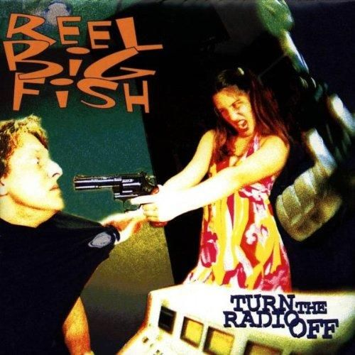Pandora Radio - Reel Big Fish  ♥