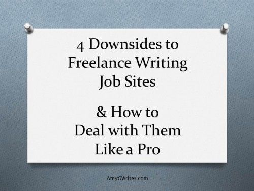 downsides to lance writing job sites and how to deal downsides to lance writing job sites and how to deal them like a pro