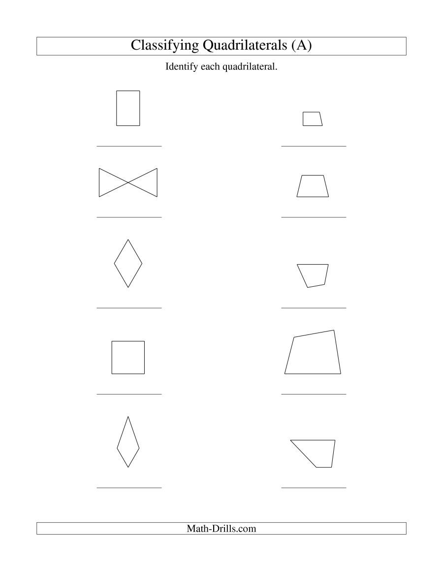 The Classifying Quadrilaterals No Rotation A Math Worksheet From The Geometry Worksheets Page With Images Quadrilaterals Geometry Worksheets Classifying Quadrilaterals