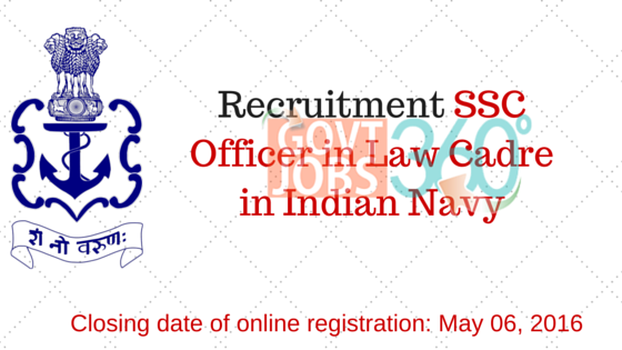 Recruitment SSC Officer in Law Cadre in Indian Navy