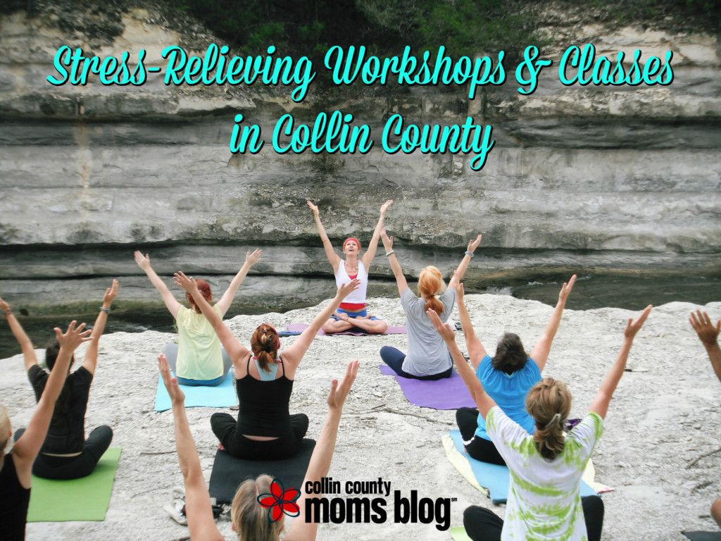 Stress-Relieving Workshops & Classes in Collin County