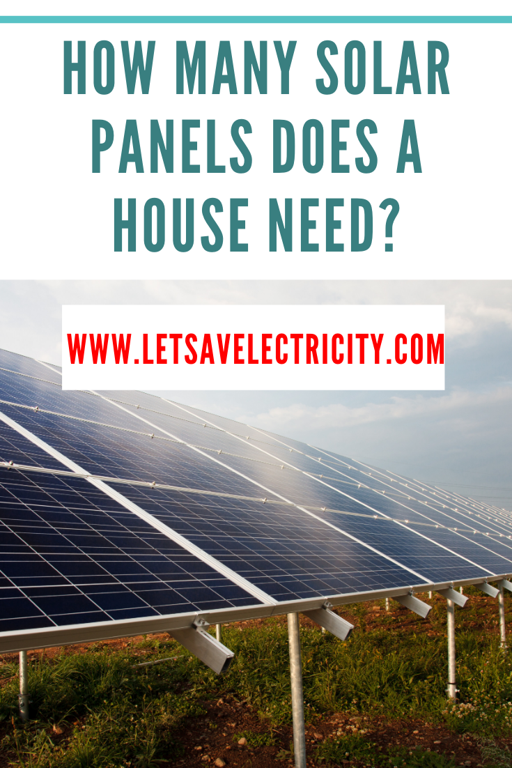 How Many Solar Panels Does A House Needs In 2020 Solar Panels For Home Solar Solar Panel Cost