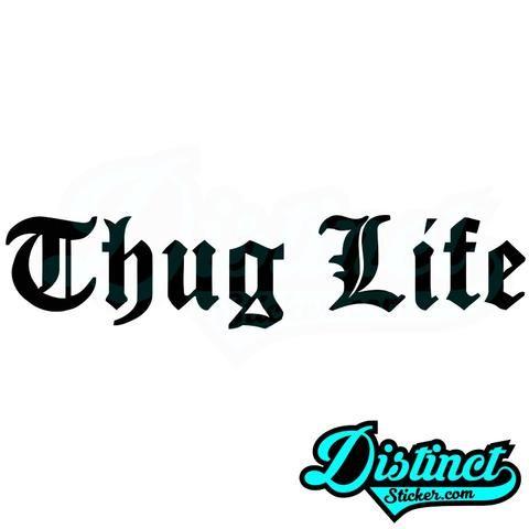 Thug life sticker by distinctsticker com