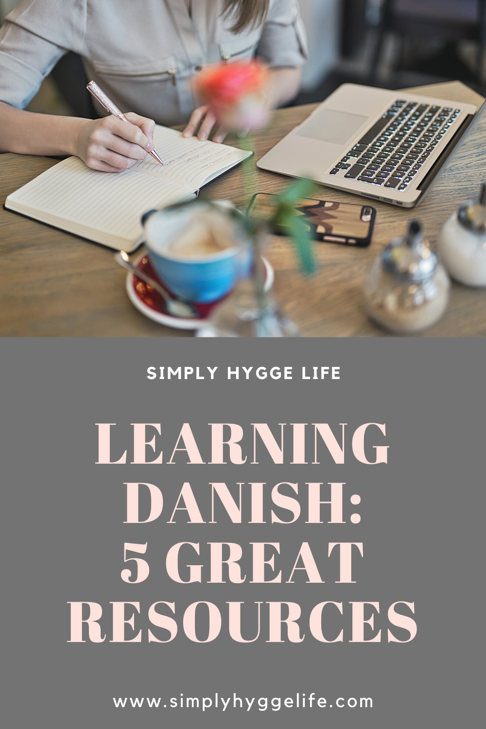 Learning Danish 5 Great Resources In 2020 Danish Language Hygge Life Life Learning