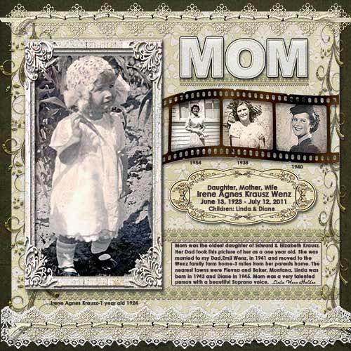 Mom...intricate 'through the years' page with cute photo film strip and beautiful lace embellishments.