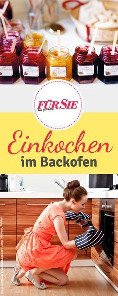einkochen im backofen yummy einkochen im backofen einkochen und backen. Black Bedroom Furniture Sets. Home Design Ideas