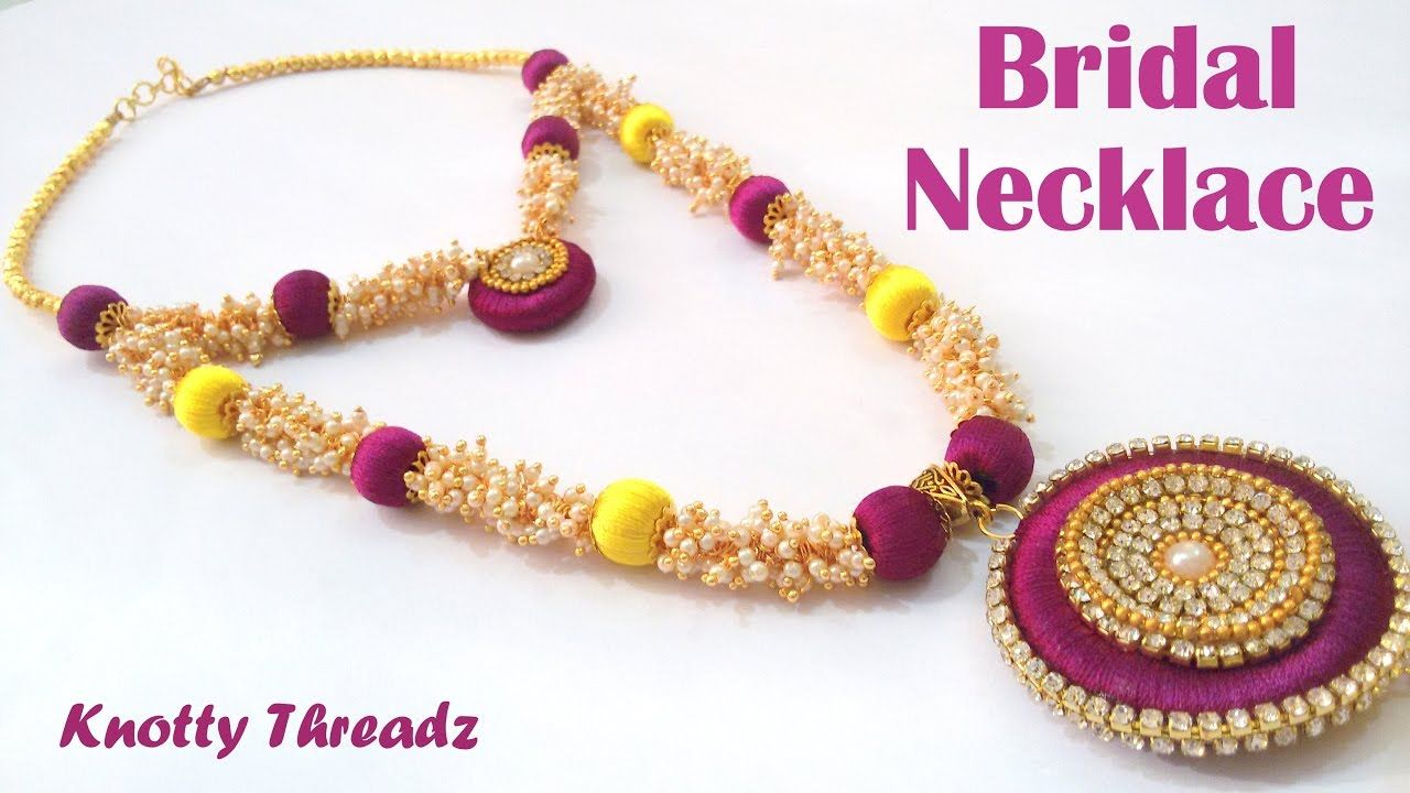 How to make Silk Thread Bridal Necklace using Loreals at Home ...