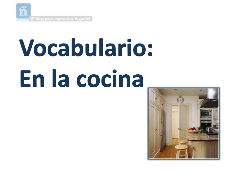 Cocinas En Ele Of Vocabulary In The Kitchen Spanish Vocabulario En La