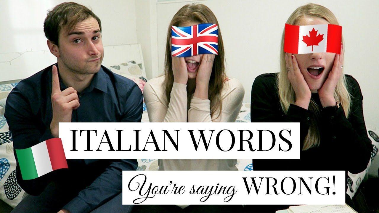 20 Italian Words You Re Saying Wrong In 2021 Italian Words Words Sayings
