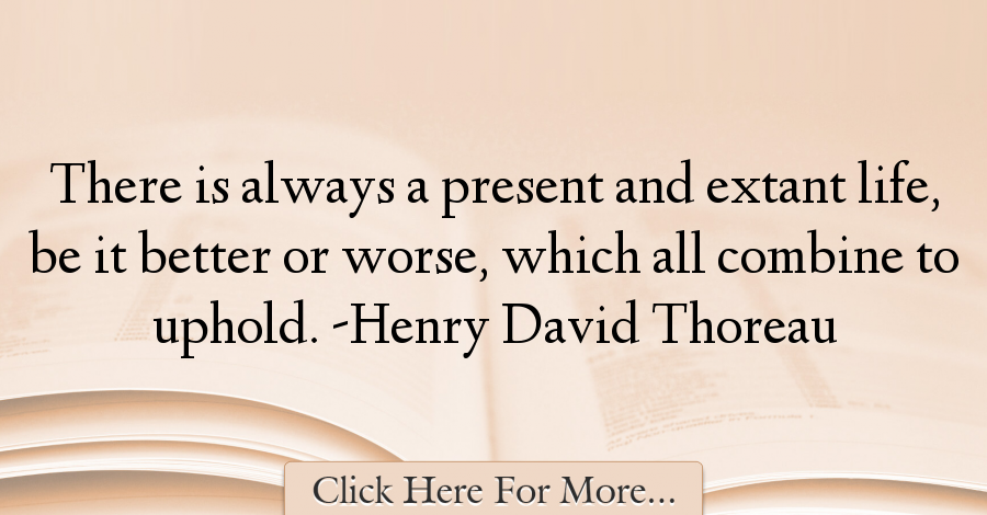Henry David Thoreau Quotes About Life - 42555