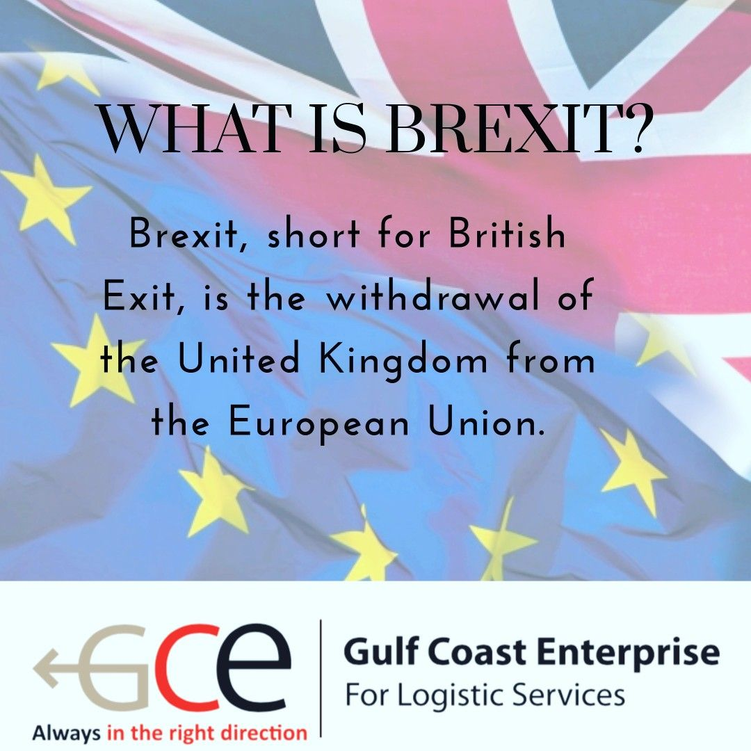 What Is Brexit Gcelogistics Shipping Importerofrecord