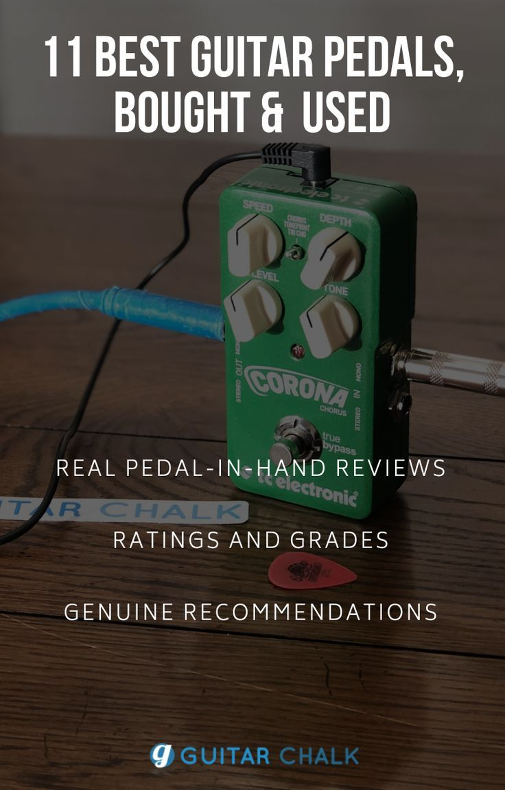 11 Best Guitar Pedals Roundup 2020 (and effects guide) | Guitar Chalk